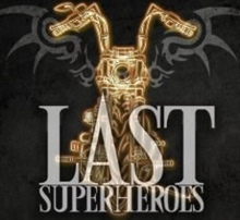 LAST SUPERHEROES UK